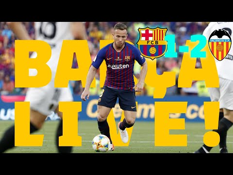 Barça - Valencia CF (1-2) | BARÇA LIVE | Warm Up & Match Center