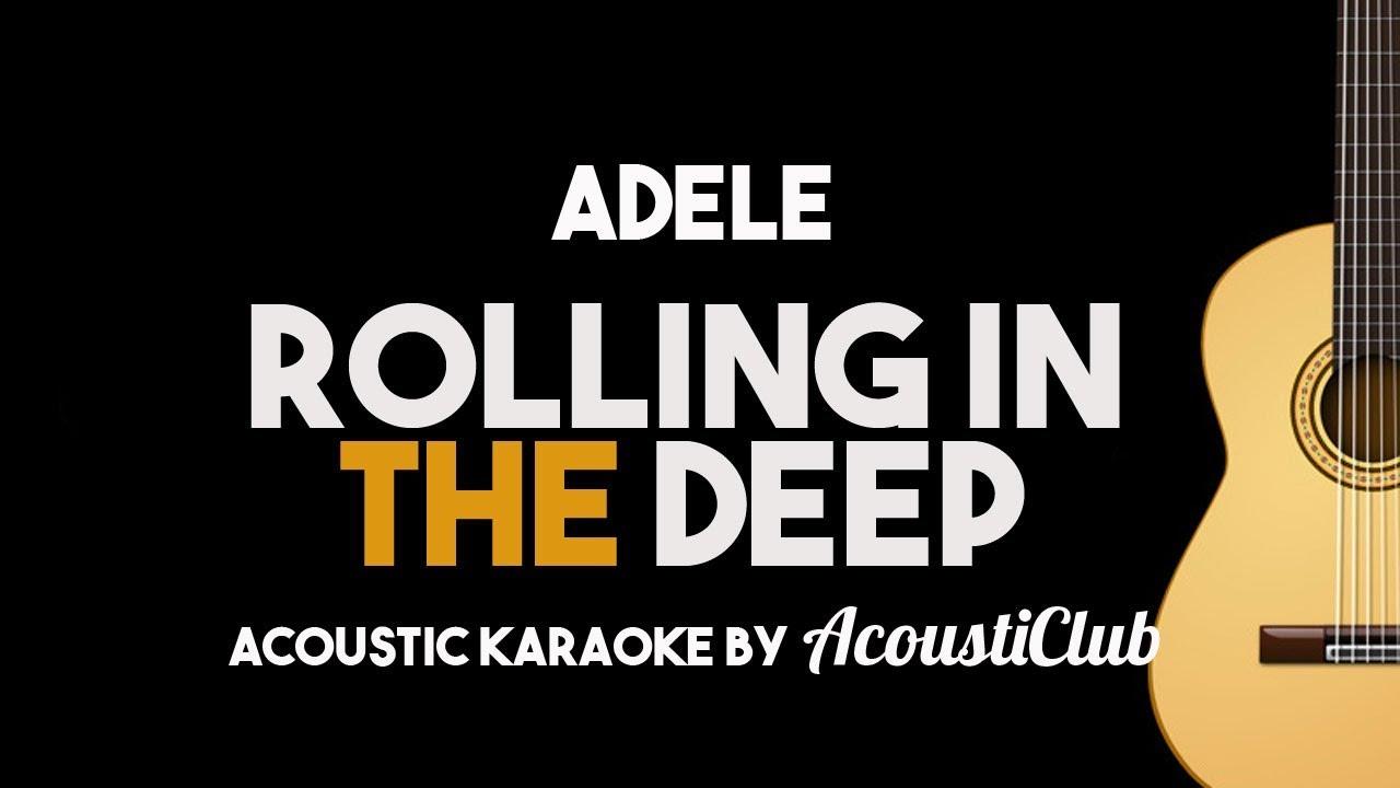 Adele – Rolling In The Deep (Acoustic Guitar Karaoke Lyrics on Screen)
