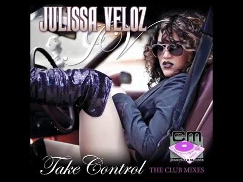 Julissa Veloz - Take Control (HavocNdeeD RemiX)