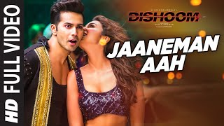 JAANEMAN AAH Full Video Song
