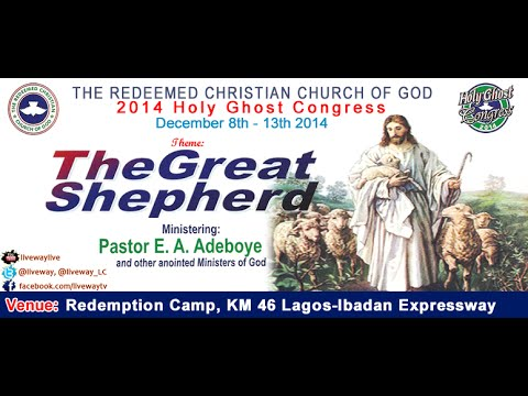 """Day 2 service of the 2014 RCCG Holy Ghost Congress """"The Great Shepherd"""""""