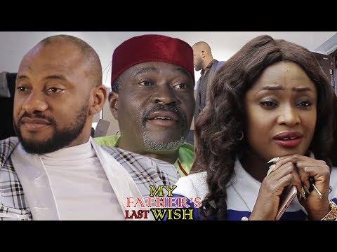 My Father's Last Wish 3&4 - Yul edoiche 2017/2018 Latest Nigerian Nollywood Movie/African Movie