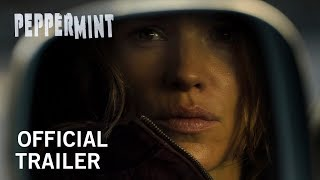 Peppermint   Official Trailer   In Theaters September 7th, 2018