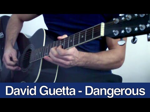 David Guetta - Dangerous Acoustic Guitar Cover