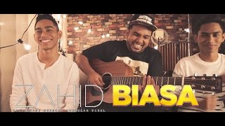 Download lagu Zahid Feat Viral Biasa Mp3