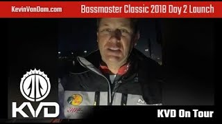 KVD - Bassmaster Classic Day 2 - Launch