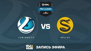Luminosity vs Splyce - ESL Pro League S6 NA - de_train [MintGod]