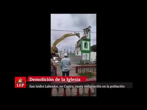 Demolición de iglesia San Isidro Labrador, un hecho 'doloroso'