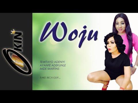 WOJU (Eyes) Latest Nollywood Movie 2015 featuring Maide Martins, Temitope Adeniyi
