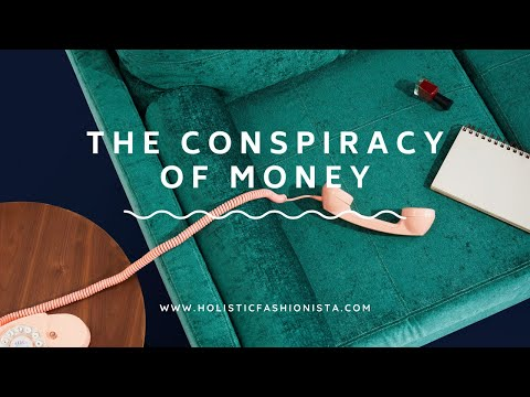 The Conspiracy of Money (The 1%)