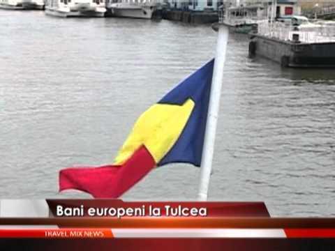 Bani europeni la Tulcea – VIDEO