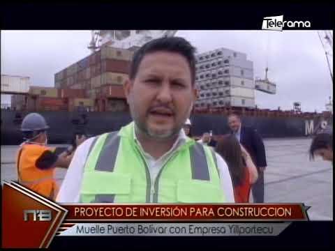Proyecto de inversión para construcción Muelle Puerto Bolívar con Empresa Yillportecu