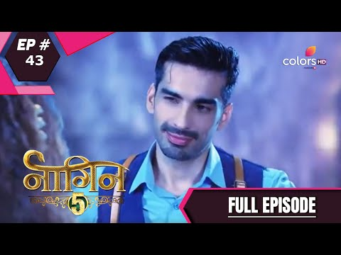 Naagin 5 - Full Episode 43 - With English Subtitles