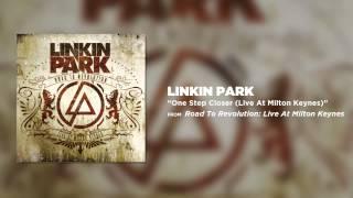 One Step Closer - Linkin Park (Road to Revolution: Live at Milton Keynes)