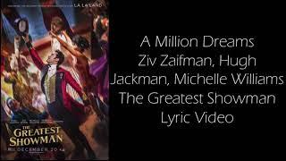 Video A Million Dreams - The Greatest Showman Lyric Video MP3, 3GP, MP4, WEBM, AVI, FLV Juni 2018