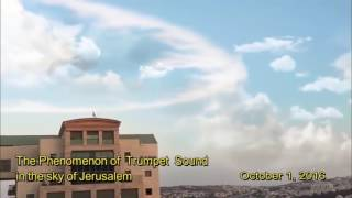 The Phenomenon of  Trumpet  Sound in the sky of Jerusalem. October 1, 2016