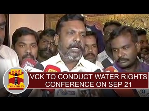VCK-to-conduct-Water-rights-conference-on-Sep-21--Thol-Thirumavalavan