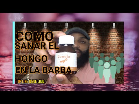 COMO SANAR EL HONGO EN LA BARBA