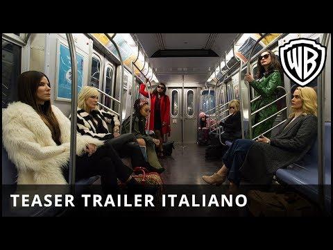 Preview Trailer Ocean's 8, trailer italiano ufficiale
