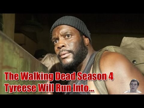 Will - The Walking Dead Season 4 Episode 9 Spoilers - Tyreese Will Run Into... Leaked Info! Alright what's going on guys it's Trev back again here to bring you anot...