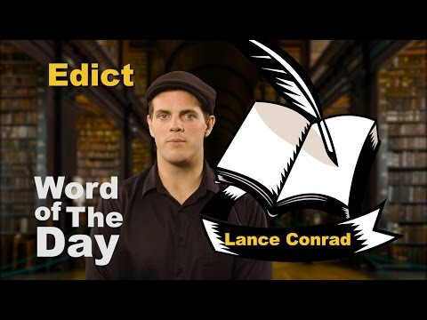 Edict - Word of the Day with Lance Conrad (видео)