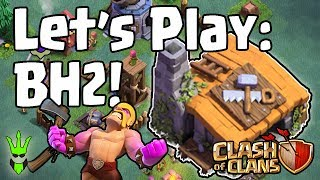 Video PLAYING THROUGH BUILDER HALL 2 - Let's Play the Update! - Clash of Clans - Trophy Pushing Race MP3, 3GP, MP4, WEBM, AVI, FLV Mei 2017