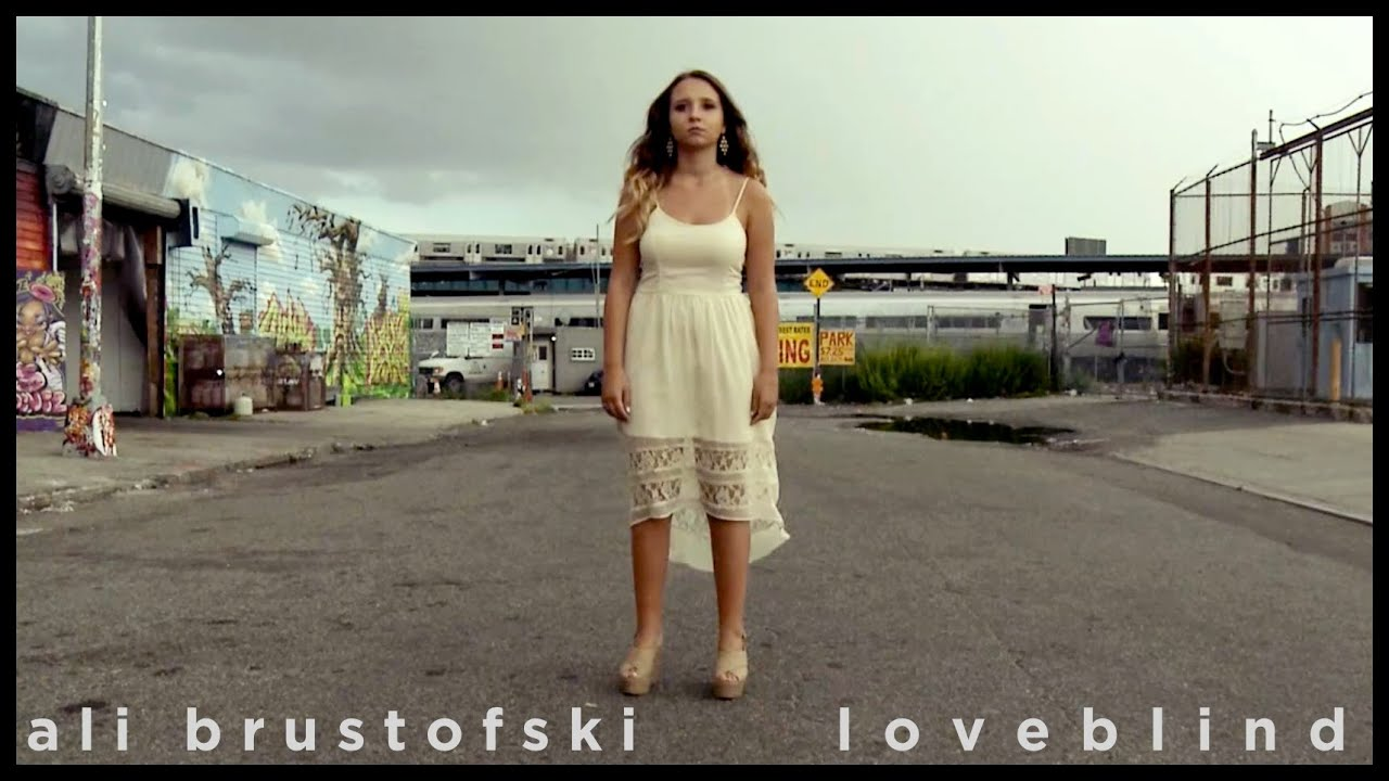 Ali Brustofski – Loveblind (Official Music Video)