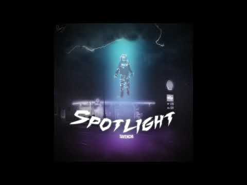 Tavenchi - Spotlight