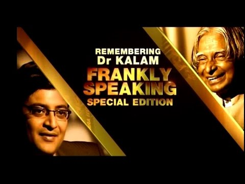 Frankly Speaking with Dr. APJ Abdul Kalam