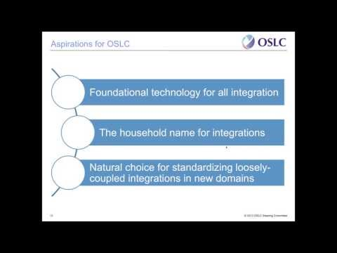 oslc - On 30 May 2013, the Open Services for Lifecycle Collaboration (OSLC) transitioned its work to the OASIS open standards consortium. In this online analyst bri...