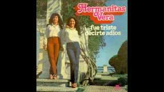 Hermanitas Vera Fue triste decirte adiós