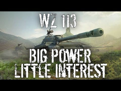 WZ 113 - Big Power, Little Interest - Wot Blitz