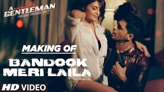 The Risky gentleman, who rocked the most awaited song with his bandook and his sexy Laila, is here to tell us his backstory. Their sizzling chemistry and oozing sex appeal that got you hooked is here to surprise you once again with the making of the Bandook Meri Laila song. Watch it now! A Gentleman - Sundar, Susheel, Risky is a Fox Star Studios production starring Sidharth Malhotra and Jacqueline Fernandez and is written and directed by Raj & DK. It is set to release on August 25, 2017. The talented Sachin-Jigar are the music composers of this film.___Enjoy & stay connected with us!► Subscribe to T-Series: http://bit.ly/TSeriesYouTube► Like us on Facebook: https://www.facebook.com/tseriesmusic► Follow us on Twitter: https://twitter.com/tseries► Follow us on Instagram: http://bit.ly/InstagramTseries