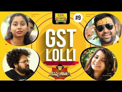GST Lolli || DJ Dheenamma Jeevitham - Epi #9 || Lol Ok PLease