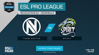 Team EnVyUs vs Spirit - ESL Pro League Relegations EU - map3 - de_dust2 [Godmint, SleepSomeWhile]