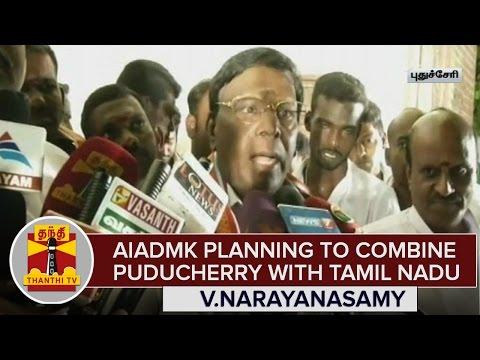 AIADMK-Planning-To-Combine-Puducherry-To-Tamil-Nadu--V-Narayanasamy-Congress