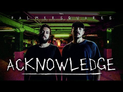 The Palmer Squares - AcKnowledge (Official Video)