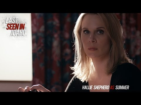 Hallie Shepherd - Interview - Last Seen In Idaho