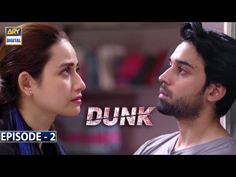 Dunk Episode 2  [Subtitle Eng] - 30th December 2020 - ARY Digital Drama