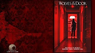 Wolves At The Door   Trailer 2016