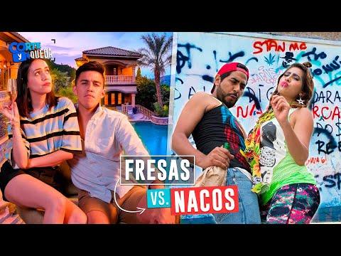 Fresas vs Nacos   Corte y Queda