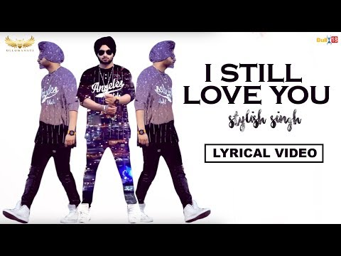 I Still Love You Songs mp3 download and Lyrics
