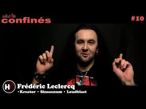 Salut les confinés ! #10 : Frédéric Leclercq