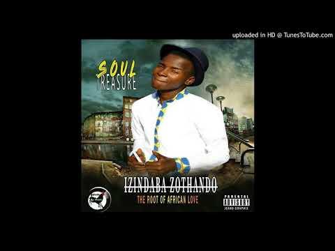 SoulTreasure feat Brown Rose - Izindaba zothando