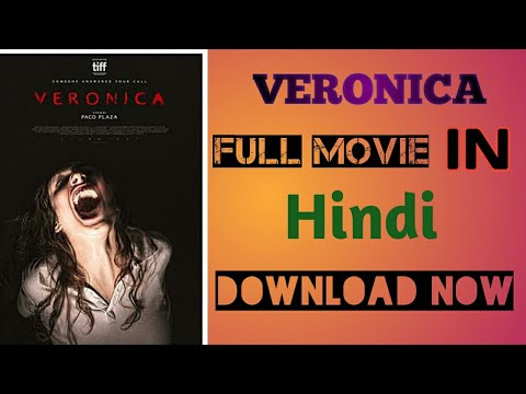 How to download Veronica full movie in hindi subtittle/ Download veronica movie in hindi sub.