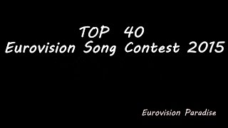 #FINAL TOP 40 EUROVISION SONG CONTEST 2015 FROM FRANCE Go subscribe for more Eurovision TOP =) top eurovision 2015 - Building Bridge Eurovision, Song, Contes...