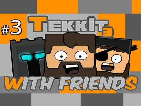 Minecraft: Tekkit With Friends Ep.3 – MASTERBATER!!
