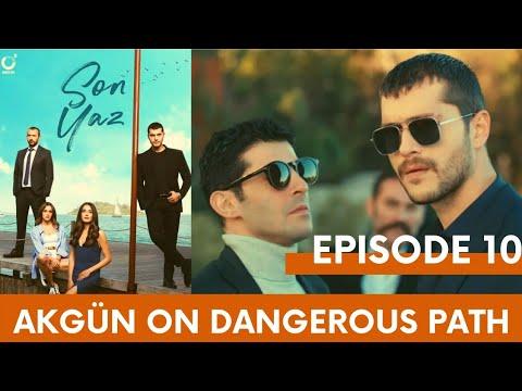 Son Yaz/ The Last summer | Akgünon Dangerous path | Episode 10| Englishsubtitles