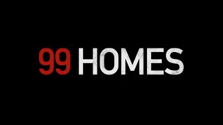 Nonton 99 Homes   Official Trailer  2015    Broad Green Pictures Film Subtitle Indonesia Streaming Movie Download