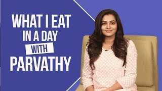 Video Parvathy - What I Eat in a Day | S01E16 | Bollywood | Pinkvilla | Fashion MP3, 3GP, MP4, WEBM, AVI, FLV Juli 2018